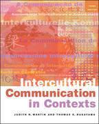 Intercultural Communication in Contexts 3rd Edition 9780767430135 0767430131