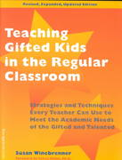 Teaching Gifted Kids in the Regular Classroom 2nd Edition 9781575420899 1575420899