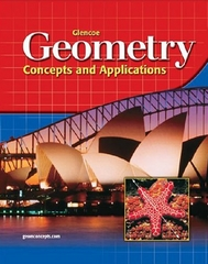 Glencoe Geometry: Concepts and Applications, Student Edition 3rd edition 9780078457739 0078457734