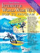 Internet and World Wide Web 3rd edition 9780131450912 0131450913