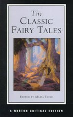 The Classic Fairy Tales 1st Edition 9780393972771 0393972771