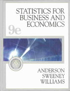 Statistics for Business and Economics (with CD-ROM and InfoTrac) 9th edition 9780324200829 032420082X