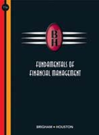 Fundamentals of Financial Management (with Thomson ONE - Business School Edition) 11th Edition 9780324319804 0324319800