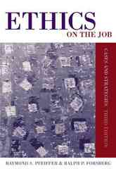 Ethics on the Job: Cases and Strategies 3rd edition 9780534619817 0534619819
