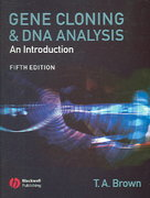 Gene Cloning and DNA Analysis 5th edition 9781405111218 1405111216