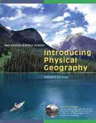 Introducing Physical Geography 4th edition 9780471679509 047167950X