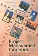 Project Management Casebook 0 9781880410455 1880410451