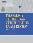 Delmar's Pharmacy Technician Certification Exam Review 2nd edition 9780766814325 0766814327