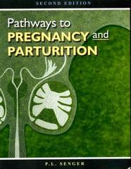 Pathways to Pregnancy and Parturition 2nd edition 9780965764827 0965764826