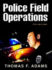 Police Field Operations 7th edition 9780132193702 0132193701