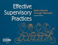 Effective Supervisory Practices 4th edition 9780873261760 0873261763