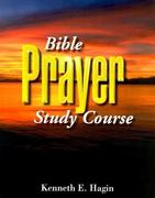Bible Prayer Study Course 2nd edition 9780892760848 0892760842
