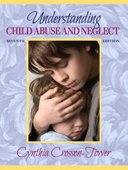 Understanding Child Abuse and Neglect 7th Edition 9780205503261 0205503268