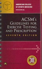 ACSM's Guidelines for Exercise Testing and Prescription 7th edition 9780781745062 0781745063