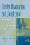 Gender, Development and Globalization 1st edition 9780415927079 0415927072