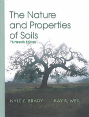 The Nature and Properties of Soils 13th edition 9780130167637 0130167630