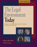 The Legal Environment Today Business In Its Ethical Regulatory E-Commerce and Global Setting