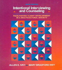Intentional Interviewing and Counseling 6th Edition 9780495006190 049500619X