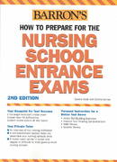 How to Prepare for the Nursing School Entrance Exams 2nd Edition 9780764123504 0764123505