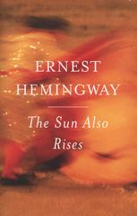The Sun Also Rises 1st Edition 9780743297332 0743297334