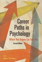 Career Paths in Psychology 2nd Edition 9781591477327 1591477328