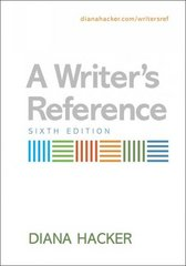 A Writer's Reference 6th Edition 9780312450250 0312450257