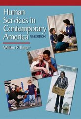 Human Services in Contemporary America 7th Edition 9780495115243 049511524X