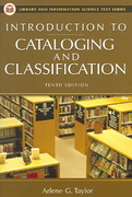 Introduction to Cataloging and Classification 10th Edition 9781591582359 1591582350