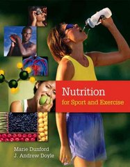 Nutrition for Sport and Exercise 1st edition 9780495014836 0495014834