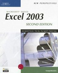 New Perspectives on Microsoft Office Excel 2003, Comprehensive, Second Edition 2nd edition 9780619268152 0619268158
