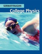 College Physics (with PhysicsNow) 7th edition 9780534997236 0534997236