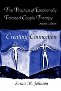 The Practice of Emotionally Focused Couple Therapy 2nd Edition 9780415945684 0415945682
