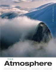 The Atmosphere 10th Edition 9780131874626 0131874624