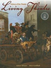 Living Theatre: A History 5th Edition 9780073514123 0073514128