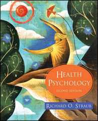 Health Psychology 2nd edition 9780716764502 0716764504