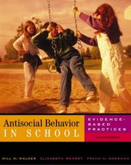 Antisocial Behavior in Schools 2nd edition 9780534258849 0534258840
