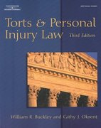 Torts & Personal Injury Law 3rd edition 9780766847613 0766847616