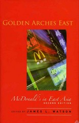 Golden Arches East 2nd Edition 9780804749893 0804749892