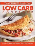 The Complete Step-by-Step Low Carb Cookbook 0 9780848730536 0848730534