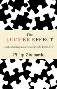 The Lucifer Effect 0 9781400064113 1400064112
