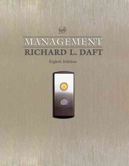 Management (with InfoTrac Printed Access Card) 8th Edition 9780324537703 0324537700