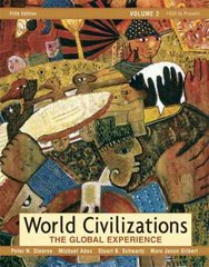 World Civilizations, Volume II 5th Edition 9780321409812 0321409817