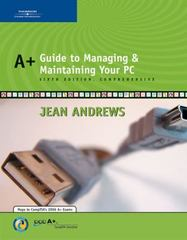 A+ Guide to Managing and Maintaining Your PC, Comprehensive 6th Edition 9780619217587 0619217588
