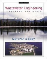 Wastewater Engineering: Treatment and Reuse 4th edition 9780070418783 0070418780