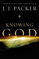 Knowing God 20th edition 9780830816507 083081650X