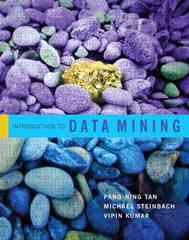 Introduction to Data Mining 1st Edition 9780321321367 0321321367