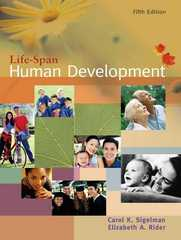Life-Span Human Development 5th edition 9780534553814 0534553818