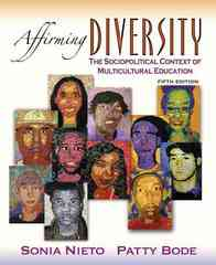 Affirming Diversity: The Sociopolitical Context of Multicultural Education 5th edition 9780205529827 0205529828