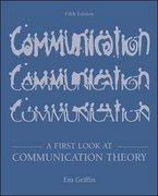 A First Look at Communication Theory with Conversations with Communication Theorists 5th edition 9780072824827 0072824824