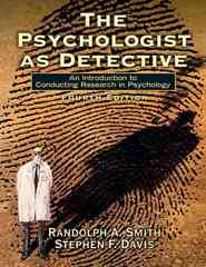 The Psychologist as Detective 4th edition 9780132277310 013227731X